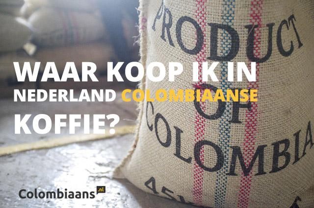 Waar koop ik Colombiaanse koffie