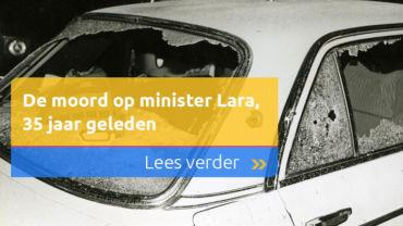 De moord op minister Lara, vandaag 35 jaar geleden