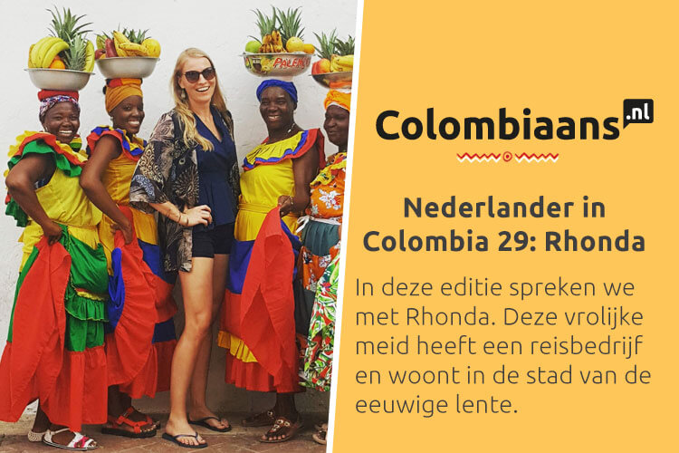 Nederlander in Colombia 29: Rhonda