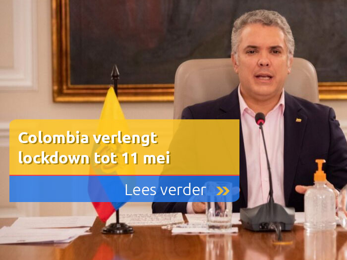 Colombia verlengt lockdown tot 11 mei