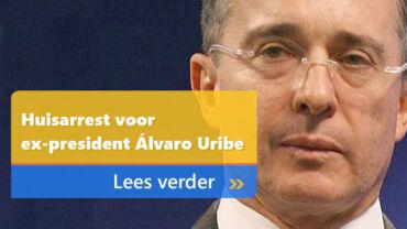 Huisarrest voor Colombiaanse ex-president Álvaro Uribe