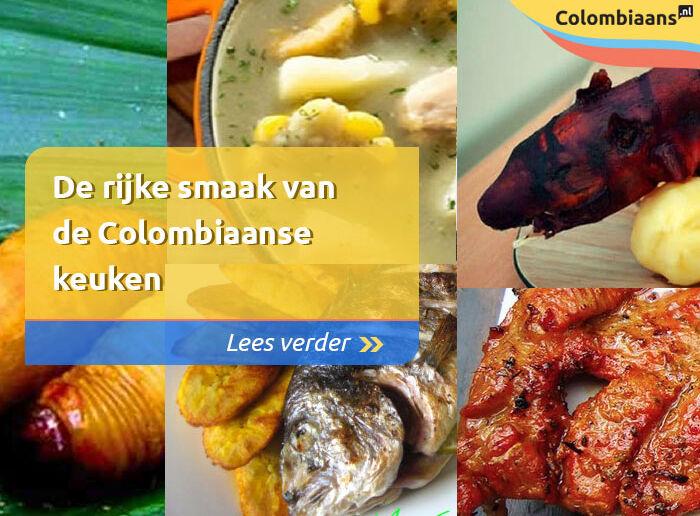 De rijke smaak van de Colombiaanse keuken