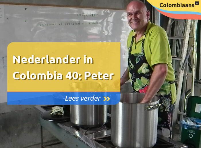 Nederlander in Colombia deel 40: Peter